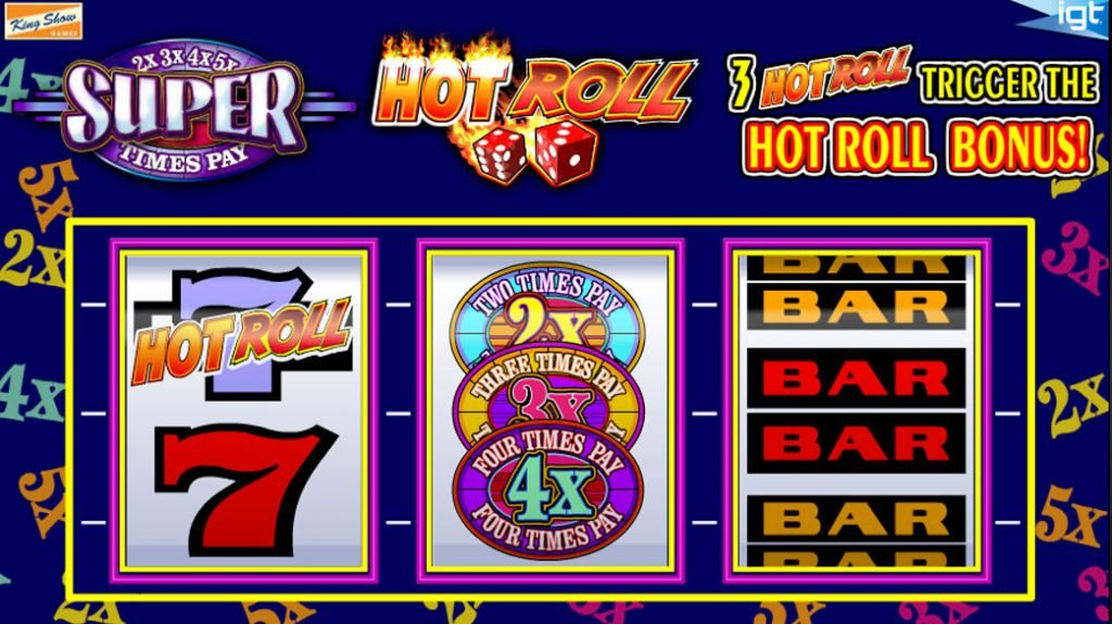Hot Rolls Super Times Pay Casino Game