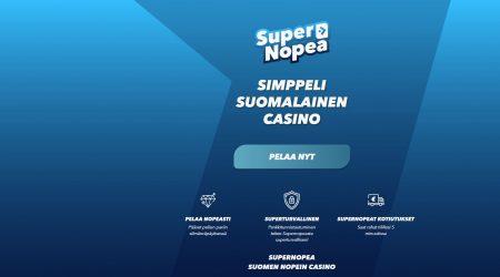 SuperNopea on simppeli suomalainen kasino