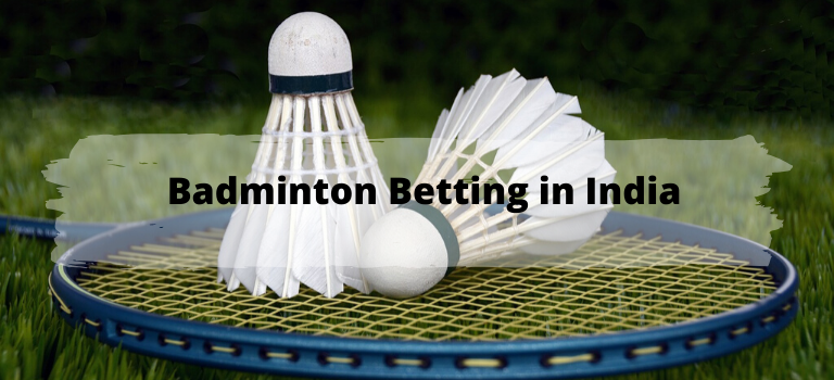 Badminton Betting in India