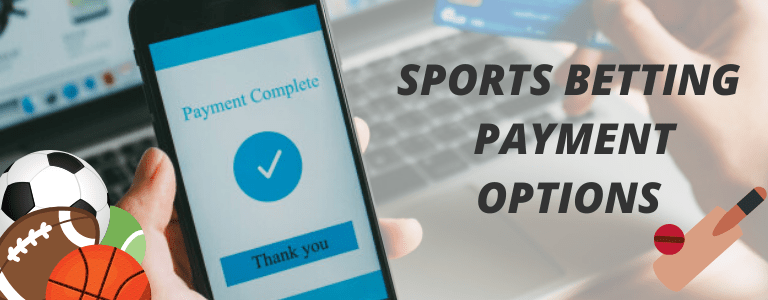 Sports Betting Payment Options
