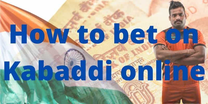 Learn how to bet on Kabaddi online.