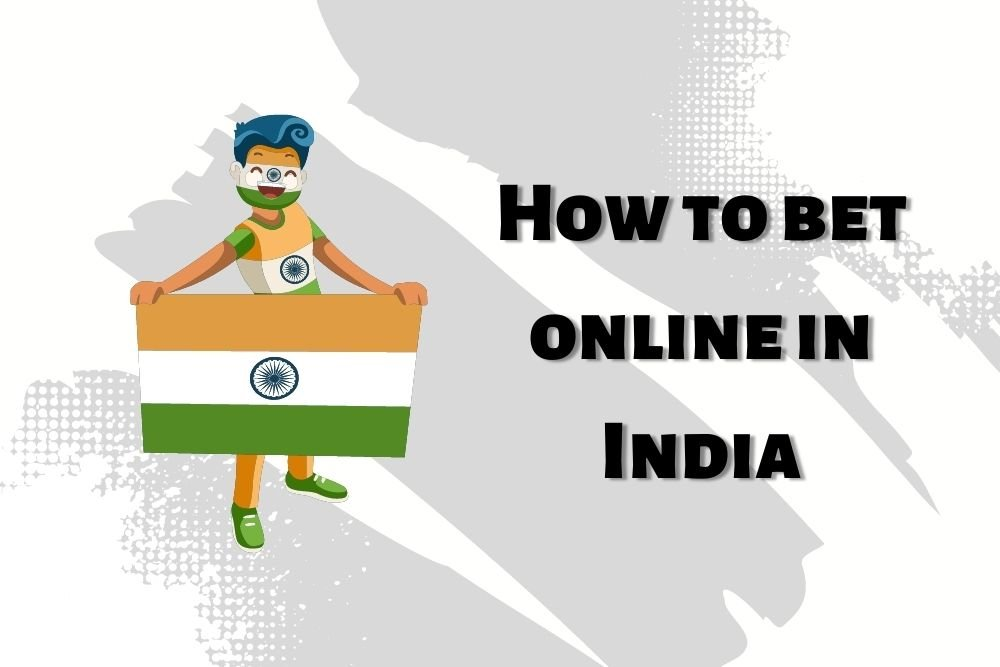 How to bet online in India