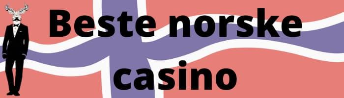 Beste norske casino.