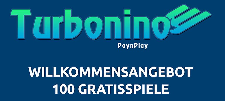 Turbonino Bonus Gratisspiele