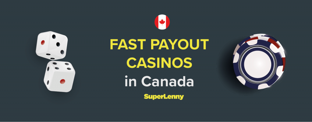 Fast Payout Casinos in Canada