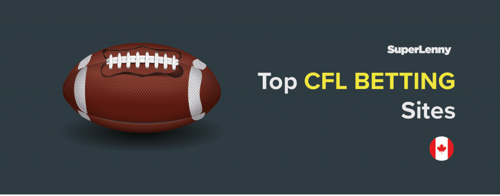CFL Betting Sites Canada