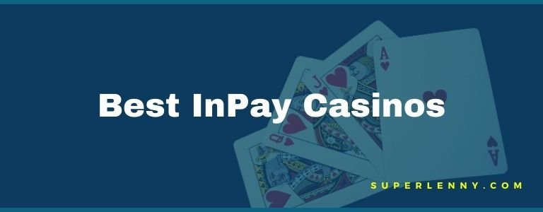 casinos that accept inpay
