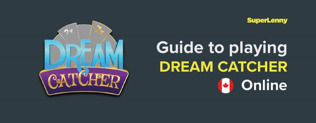 Guide to playing Dream Catcher