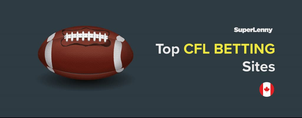 Best CFL Betting Sites Canada