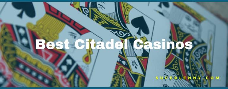 best citadel casinos