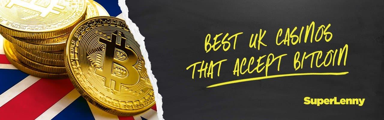 Best UK casinos that accept bitcoin