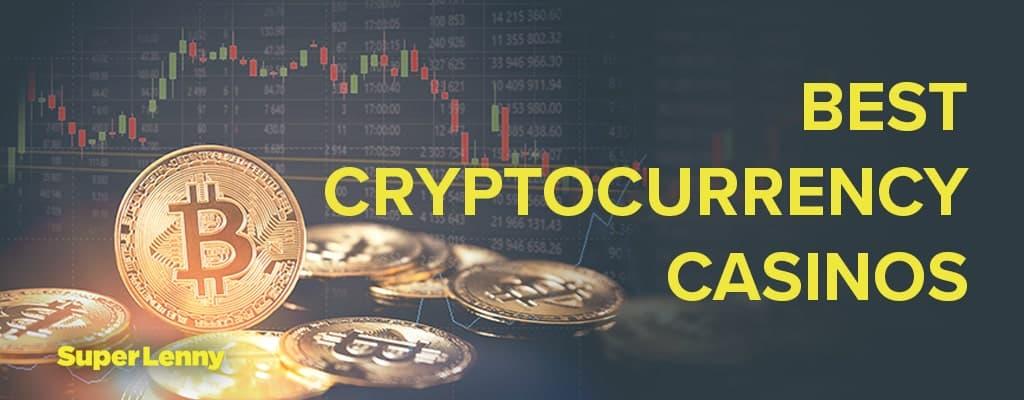 Best Cryptocurrency casinos